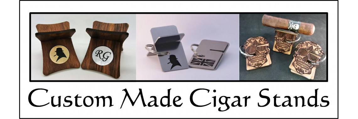 Custom made cigar stands